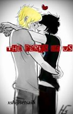 The Perks of Us by xshipsetsailx