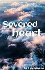 Severed Heart //Finnish  by tyhjapaperi