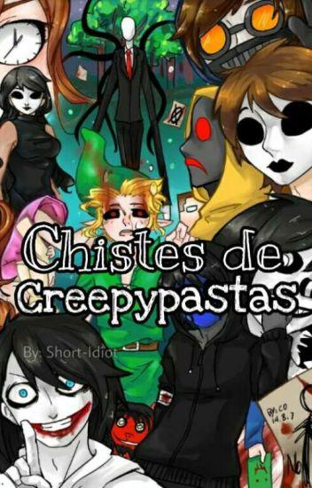 Chistes de Creepypastas