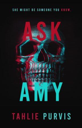 AskAmy [Multimedia Story] ✓ by TahliePurvis