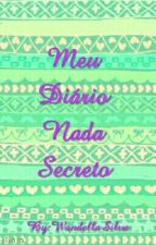 Meu Diário Nada Secreto by WandellaKarolane0