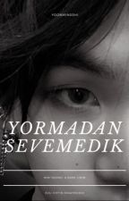 yormadan sevemedik + yoonmin by yoonminsshi
