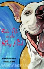 Take Me to the Dog Park {Fairy Tail AU Fan Fiction} by chello_8893