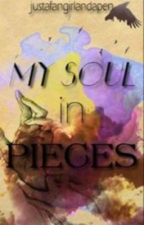 My Soul in Pieces by tainted-Iove