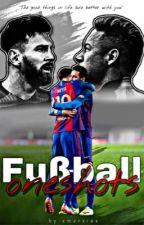Fußball Oneshots by xmarxiex
