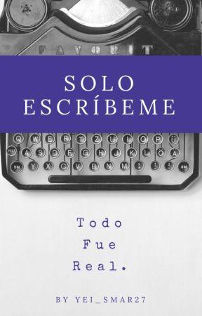 Solo escríbeme by Yeis_mar27