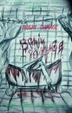 Brain damage  by Ursola_Cristina
