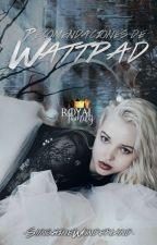 Recomendaciones de Wattpad by -SunshineWonderland-