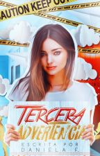 Tercera advertencia [ADA #1] by takeacoke