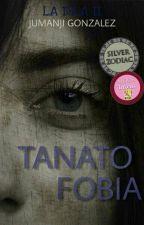 Tanatofobia [LI #2] by jumanjigonzalez