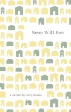 Never Will I Ever(A Lukesse Fanfic) by clementine103