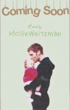 Coming Soon (Sequel to Loving a Mikaelson) by ughmollie