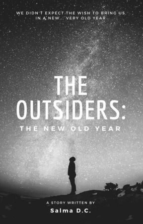 The Outsiders: The New Old Year by flamingskull1521