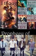 I Thought The Prophecy of Seven Was Complete?! by snoopyloves