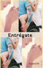 》ENTRÉGATE《 by Kynar1218