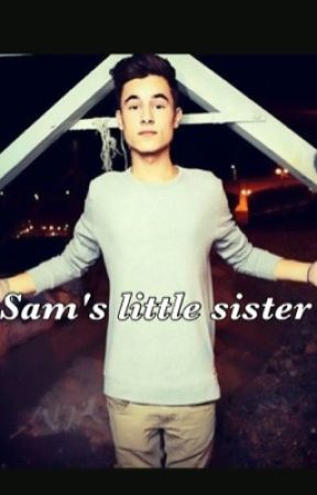 Sam's baby sister// Kian Lawley fanfic by shawnmendes1247