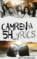 Camren In 5H Lyrics by onceademonaad