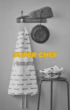Super Chef ✿ Camren by spirituallytoxic