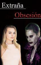 Extraña Obsesión | Harleen & Joker by EvilStar40