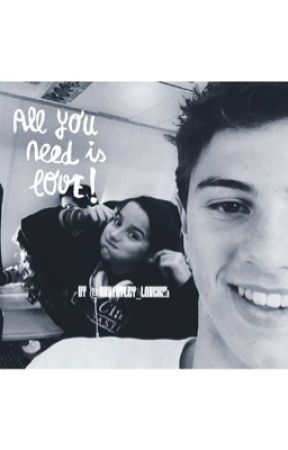Love is all you need (COMPLETED) by Bratayley_lover25