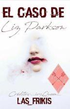 El caso de Liz Parkson by Las_Frikis