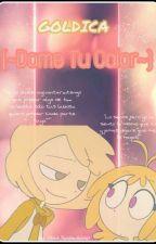 {~Dame Tu Calor~} | GOLDICA | #FNAFHS | LEMON by ValehSepulvedah7u7