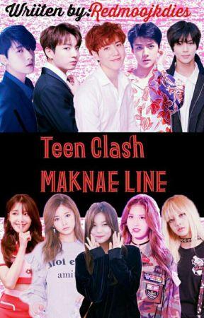 Teen Clash - MAKNAE LINE by Babyjk7Bts