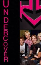 Undercover- R5 fanfic by R5Oregon