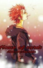 House of cards[Mikoto suoh X Uke!male!reader] by Lazy-mad-hatter