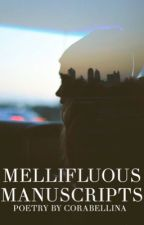 Mellifluous Manuscripts | ✎ by Corabellina