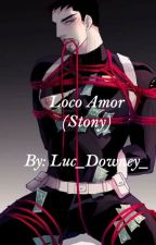 Loco Amor (Stony) by Luc_Downey_