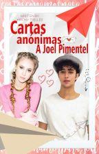 Cartas anónimas a Joel Pimentel by HiromyTrelles