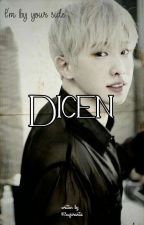 Diceη 💬 [2won] by Sugaranta