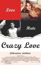 Crazy Love - Cody Christian by Dreamer_rainbow