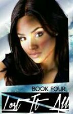 Lost It All (Book 4, Daring Spell Series, The Originals) by mysticfalls1997