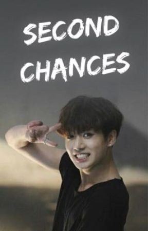 Second Chances (Jungkook ff) by my_little_hearteu
