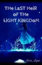 THE LAST HEIR OF THE LIGHT KINGDOM (MALAY) by Alexa_Alyna