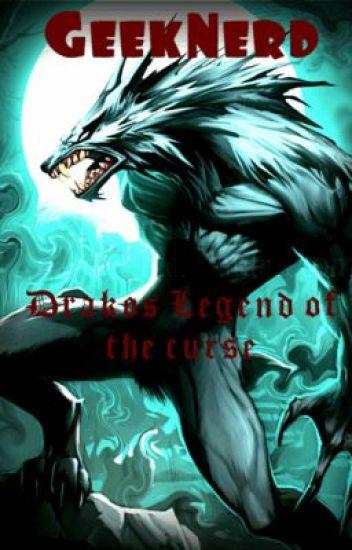 Drakose: Legand of the Curse