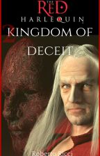 The Red Harlequin - Book 2 Kingdom Of Deceit (Extract) by Robric99