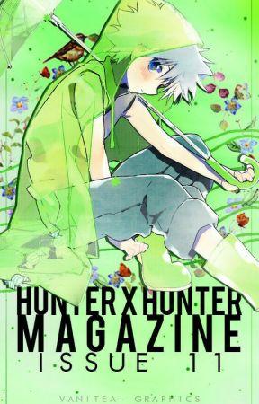 Issue #11 [April 2017] | Hunter X Hunter Magazine by HxH_Magazine