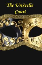 The UnSeelie Court by Skylinger