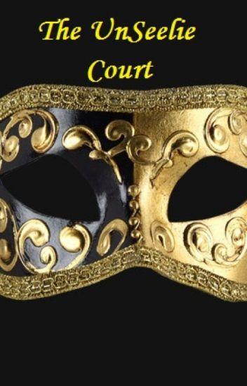The UnSeelie Court