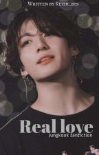 """Real love"" jeon jungkook fanfiction  by keith_bts"
