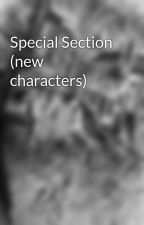 Special Section (new characters) by staceyjoanvillares
