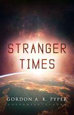 Stranger Times by Arveliot