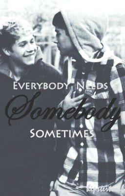 Zayn and Niall: Everybody Needs Somebody Sometimes