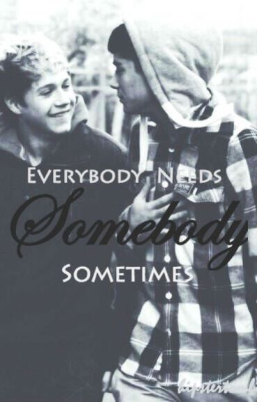Zayn and Niall: Everybody Needs Somebody Sometimes by hipstertomlinson