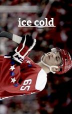 Ice Cold || Andre Burakovsky  by -hischier