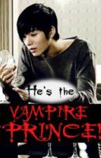 He's The VAMPIRE PRINCE! by CKyrie