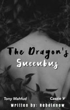 The Dragon's Succubus [ON-HOLD] by RebelKnew